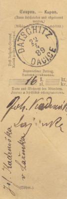22.4.1889 ústřižek-kupon od poštovní poukázky-hotovosti zaslané Josefem Kadrnožkou z Lažinek na adresáta do Dačic